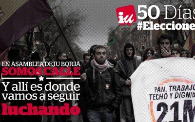 Porque de la calle venimos y en la calle vamos a seguir. #50DíasElecciones
