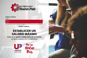 PorUnNuevoPais-TrabajoDigno-SalarioMaximo