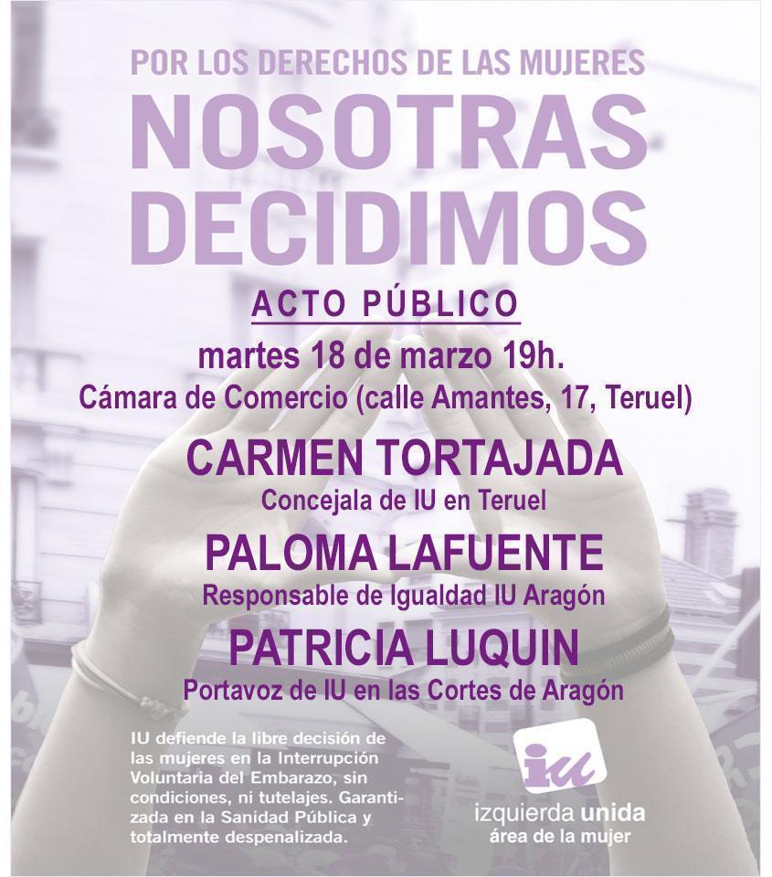«Nosotras decidimos». Acto público en Teruel