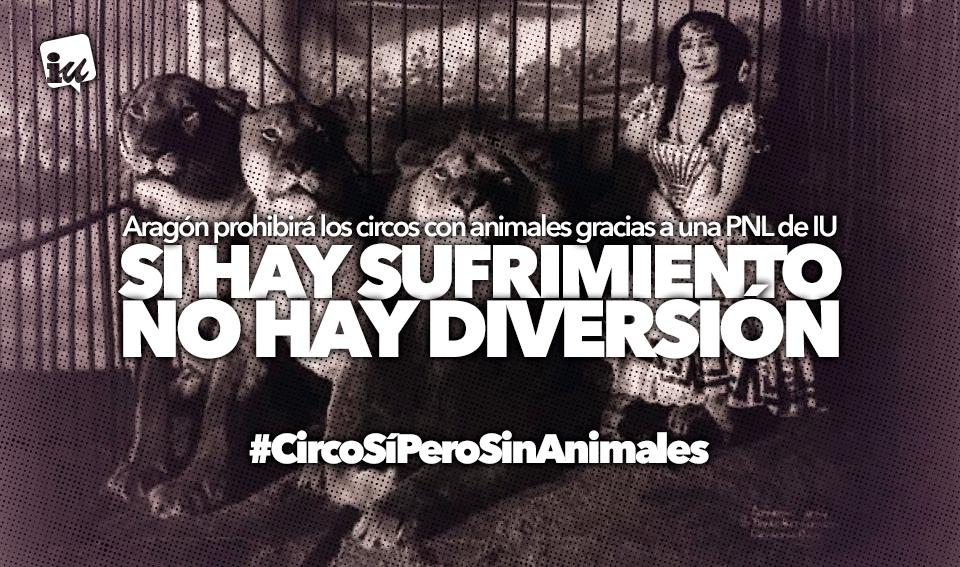 Reivindicamos el cumplimiento de la Ley de Bienestar Animal para impedir que operen circos con animales en Aragón