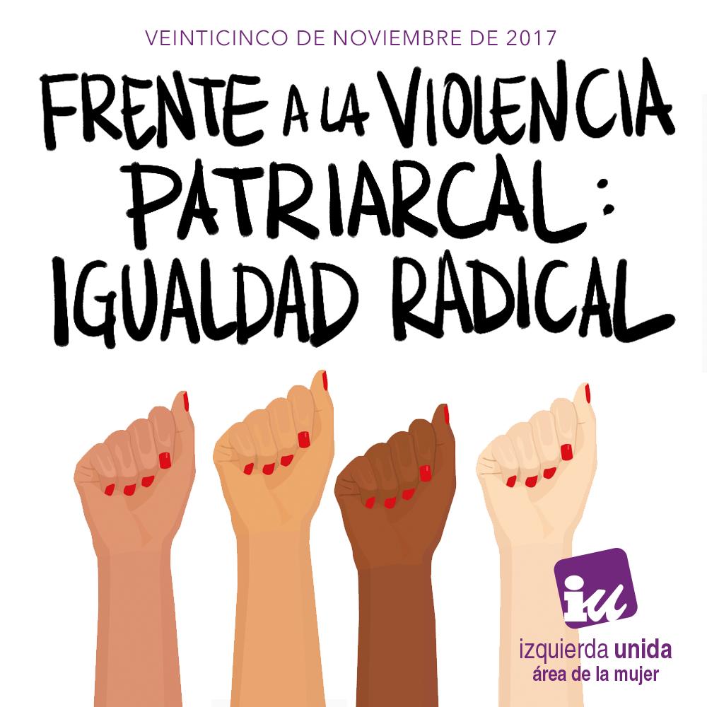 Día Internacional contra la violencia hacia las mujeres: El 25N sal a la calle en tu pueblo o ciudad contra todas las violencias machistas