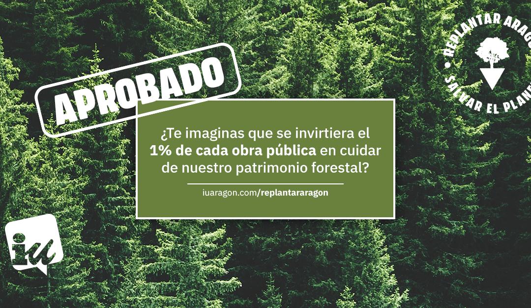 Conseguimos que Aragón establezca el 1% forestal