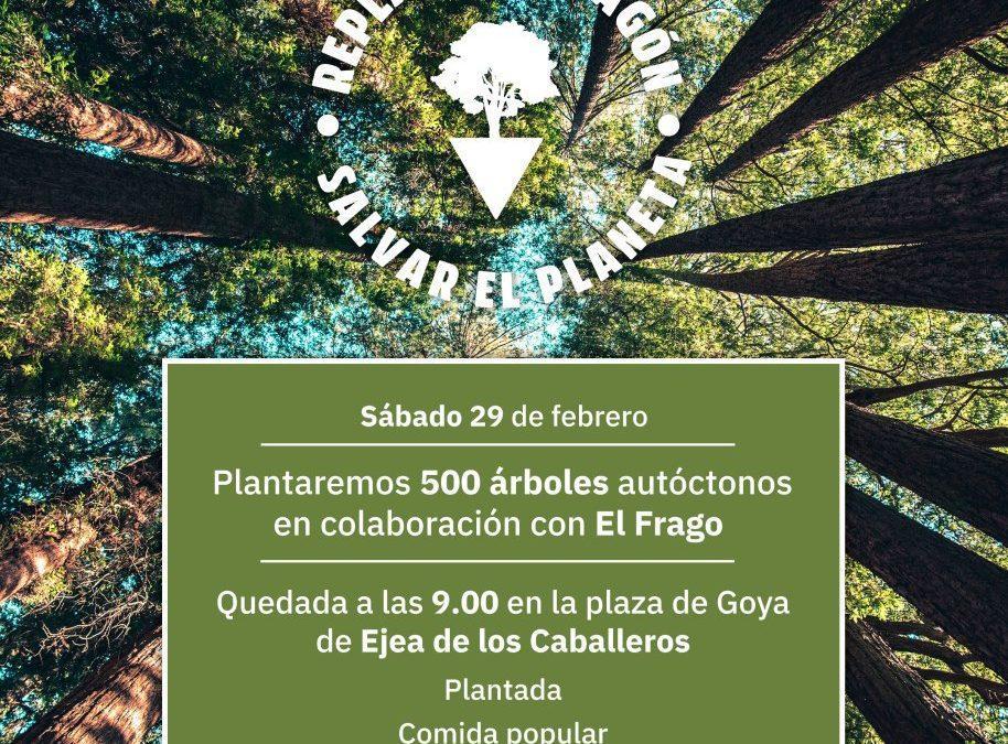 """Plantamos 500 árboles autóctonos en El Frago en el marco de nuestra campaña """"Replantar Aragón"""""""