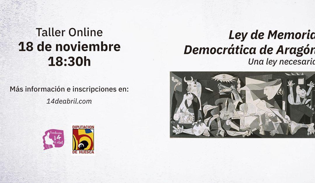 """Abierta la inscripción para participar en el taller on-line """"Ley de Memoria Democrática de Aragón, una Ley necesaria"""""""