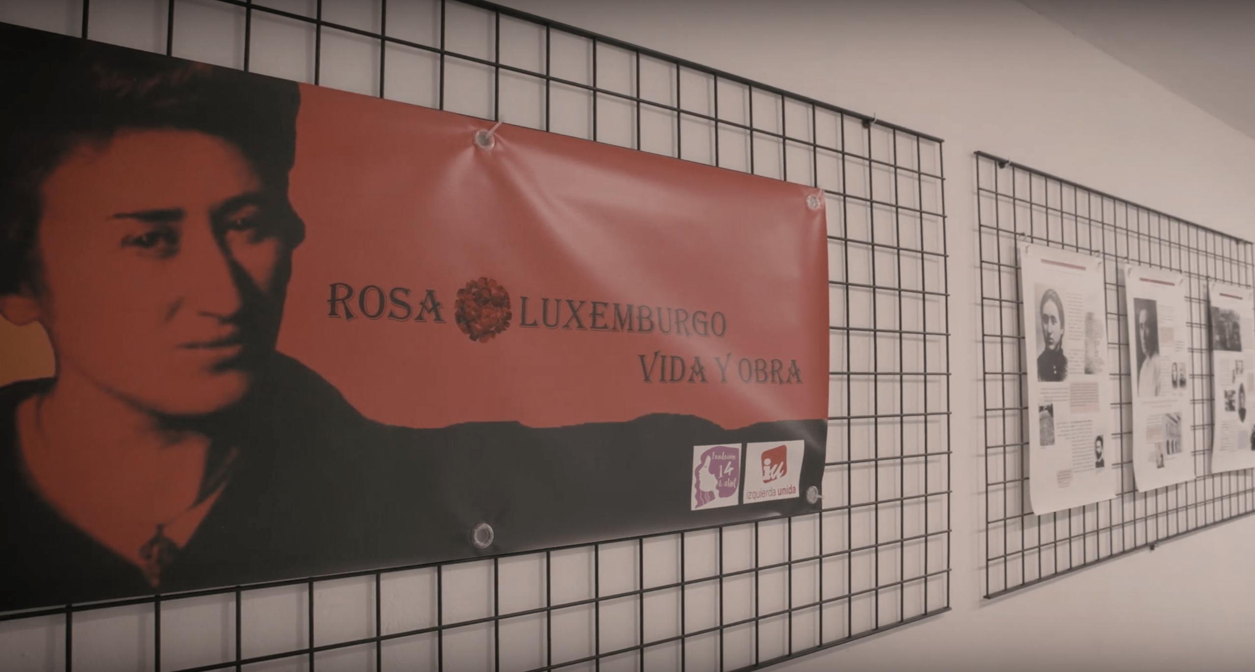 """Exposición """"Rosa Luxemburgo: Vida y obra"""""""