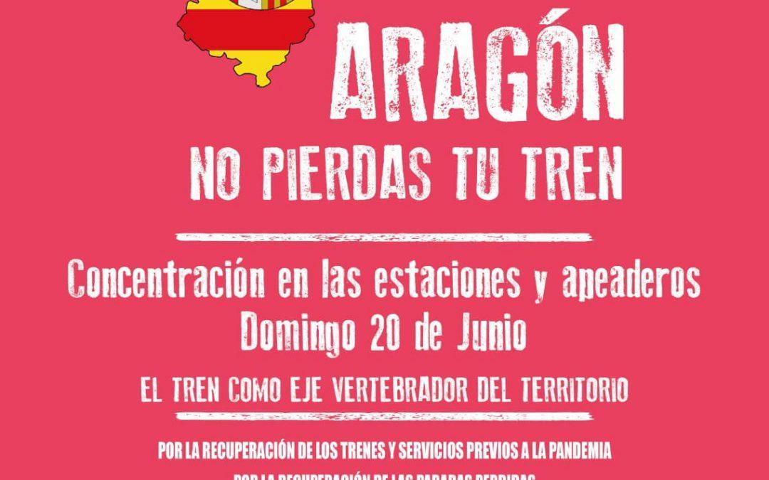 Llamamos a la movilización en defensa del ferrocarril y exigimos al Gobierno de Aragón que cumpla sus acuerdos
