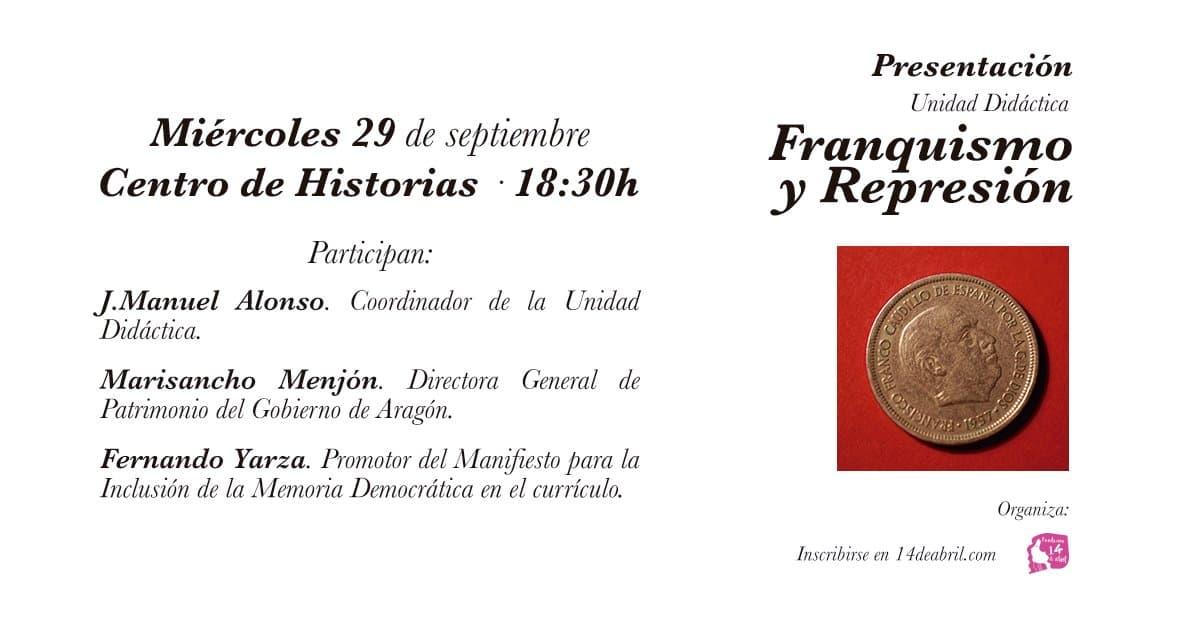 Presentación de la Unidad Didáctica de la Fundación 14 de Abril sobre Franquismo y Represión