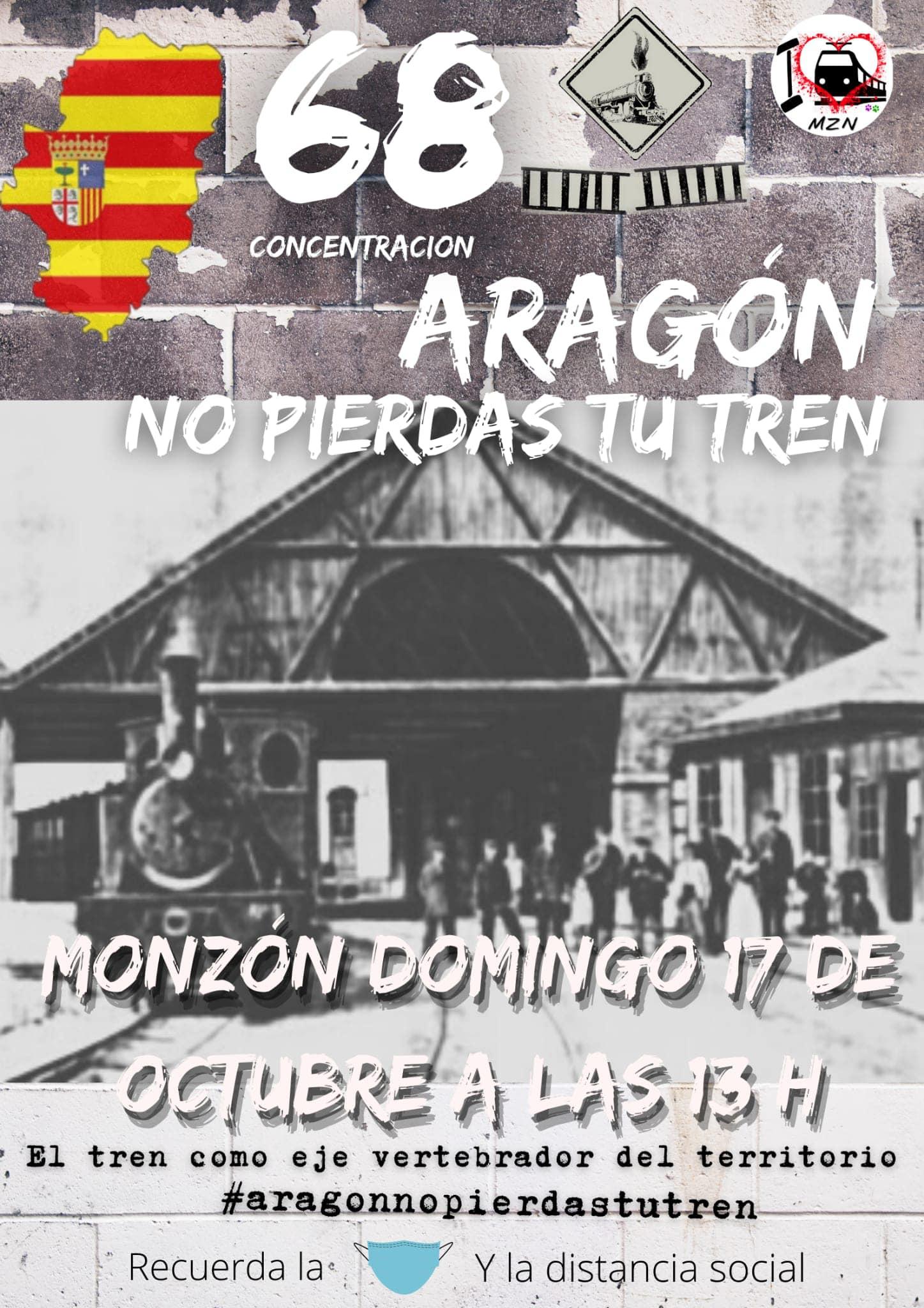 68ª Concentración en Monzón 'Aragón No Pierdas Tu tren'